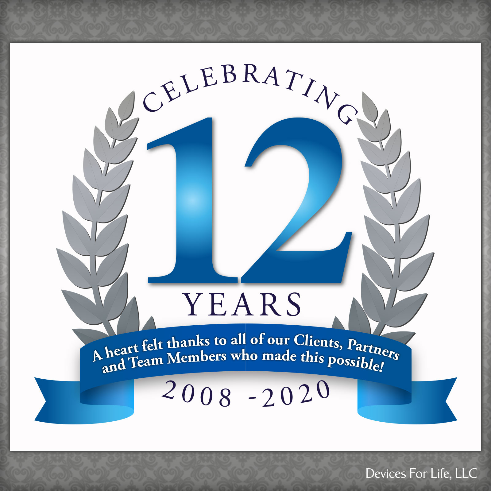 Devices For Life Celebrates 12 Years